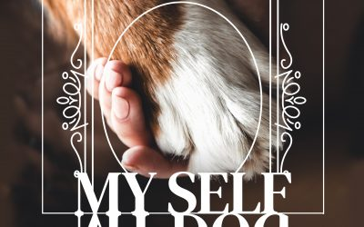 MY SELF | MY DOG